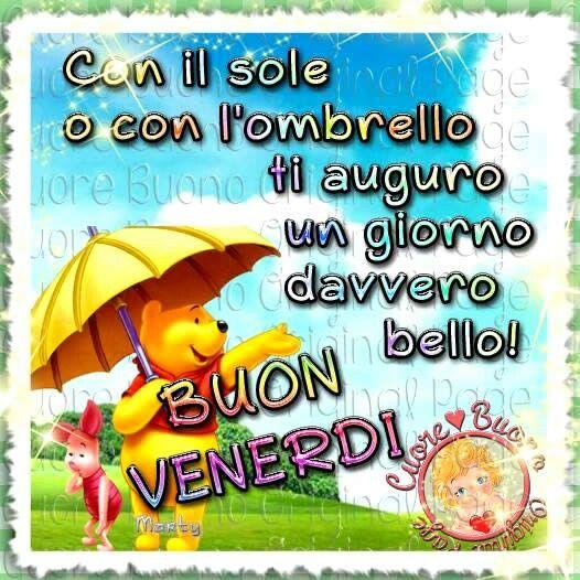 #Buongiorno, #Venerdí, #pioggia,#sole