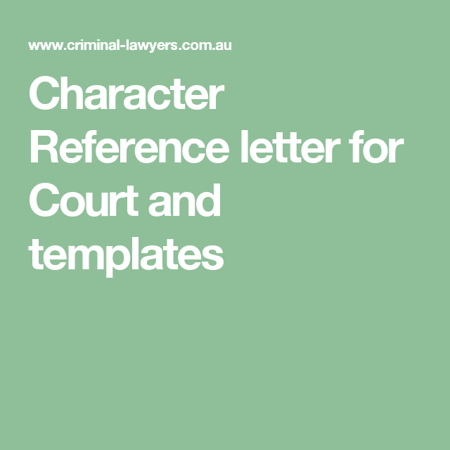 Character Reference Letter For Court And Templates  Beauty For