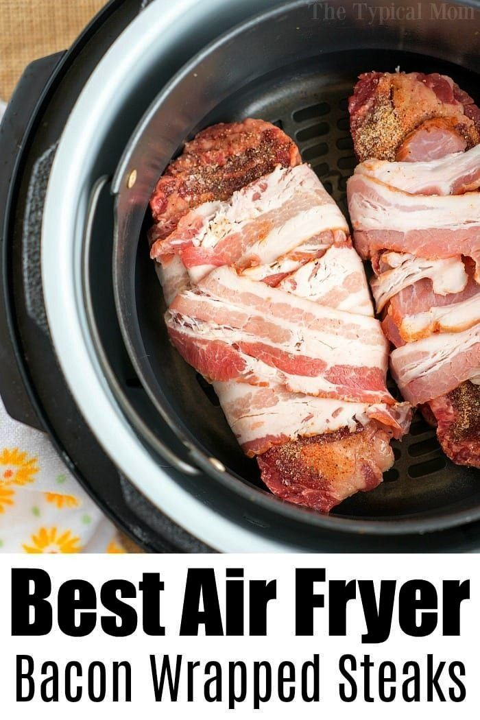Wrapped Air Fryer Steak! Bacon Wrapped Air Fryer Steak!,Bacon Wrapped Air Fryer Steak!,  Delicious