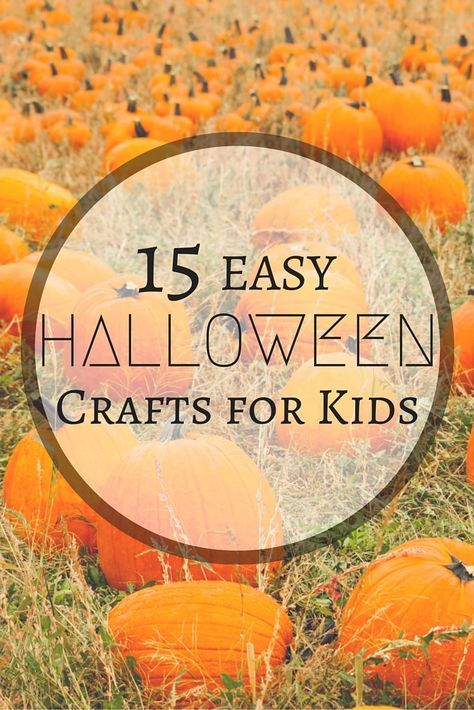 15 Easy Halloween Crafts for Kids Easy halloween, Halloween party - kids halloween party decoration ideas