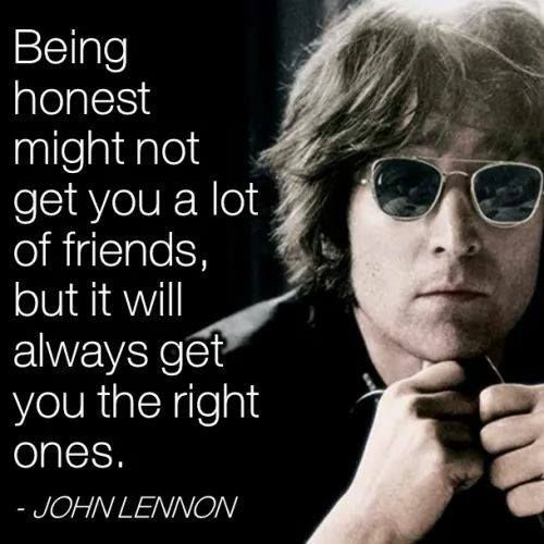 John Lennon Quote About Honesty Life Quotes Quotes Quote John Lennon