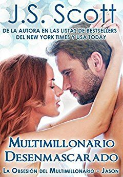 Descargar Libro La Obsesion Del Millonario J S Scott Saga La Obsesion Del Millonario 06 Multimillonario