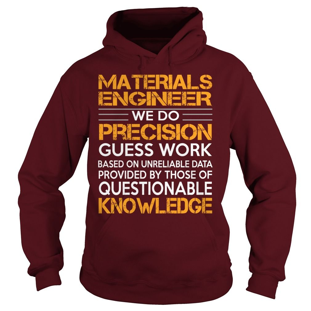Awesome Tee For Materials Engineer T-Shirts, Hoodies. SHOPPING NOW ==►…