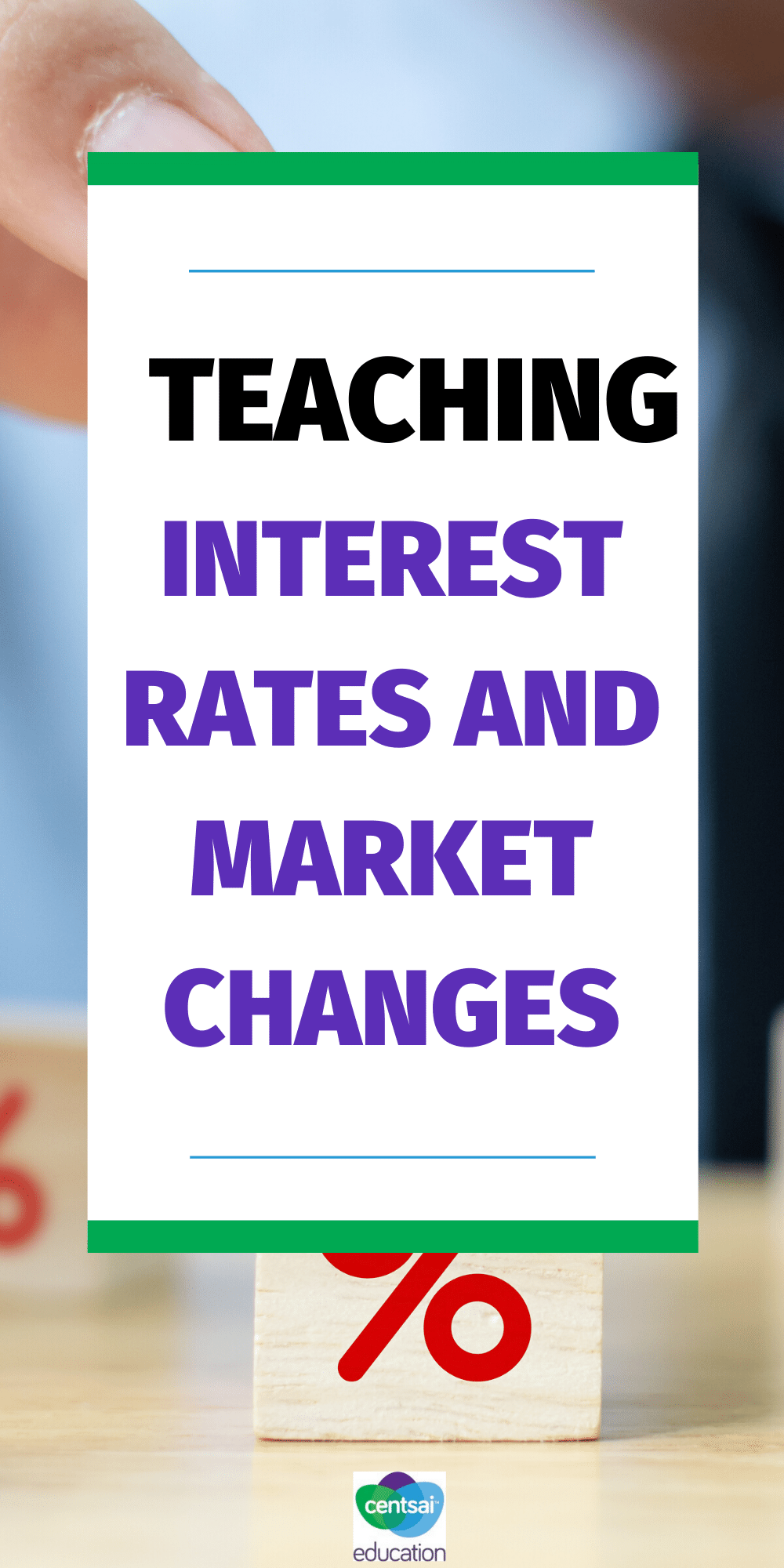 Teaching Interest Rates And Market Changes In 2020 Investment Quotes Teaching Financial Literacy