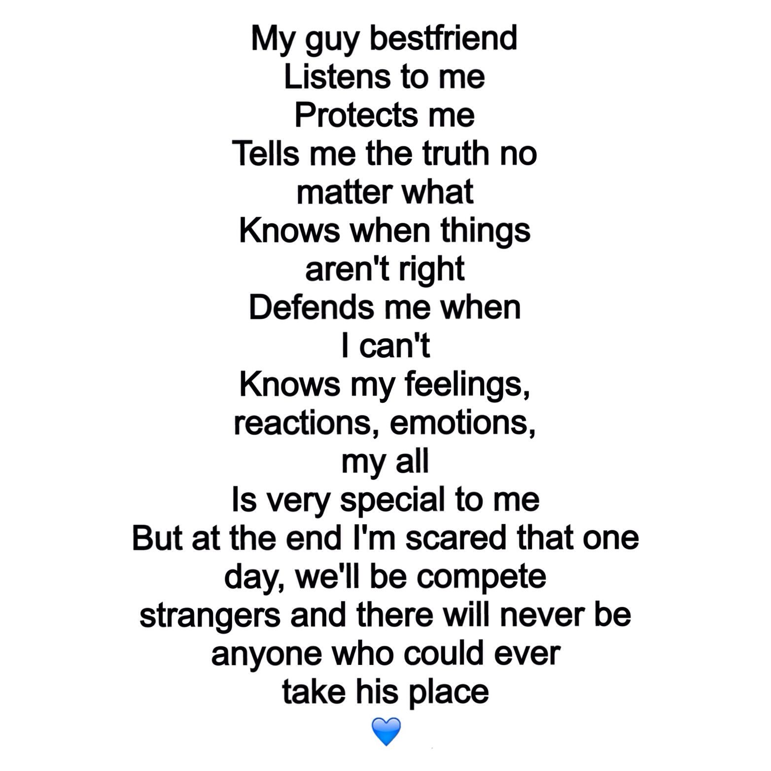 My guy best friend found this and I love it, describes him