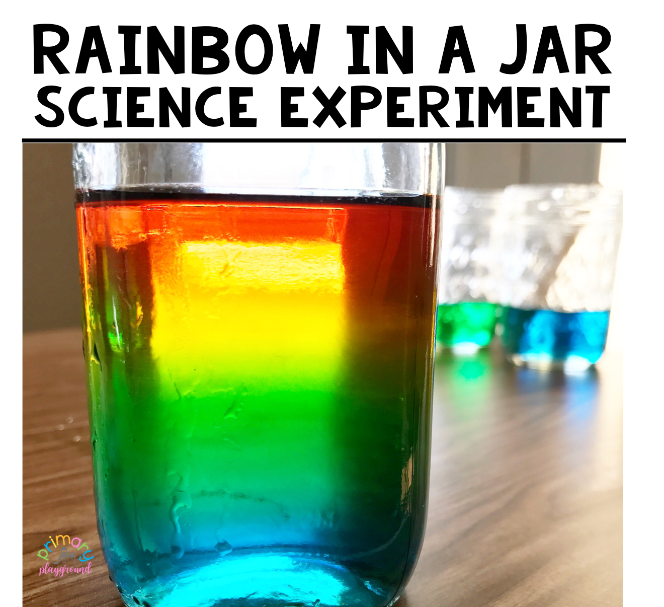 Rainbow In A Jar Science Experiment In