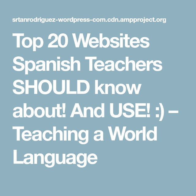 Top Websites Spanish Teachers SHOULD Know About And USE - Top 20 languages in the world