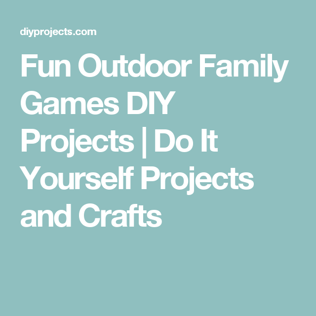 Fun outdoor family games fun outdoor family games diy projects do it yourself projects and crafts solutioingenieria Gallery