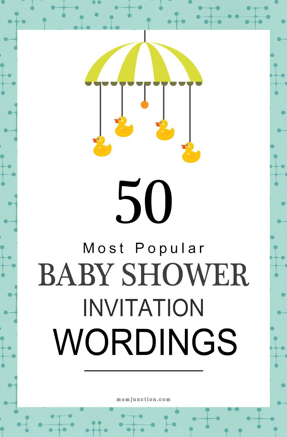 75 Most Popular Baby Shower Invitation Wordings | Babyshower, Shower invitations and 50th