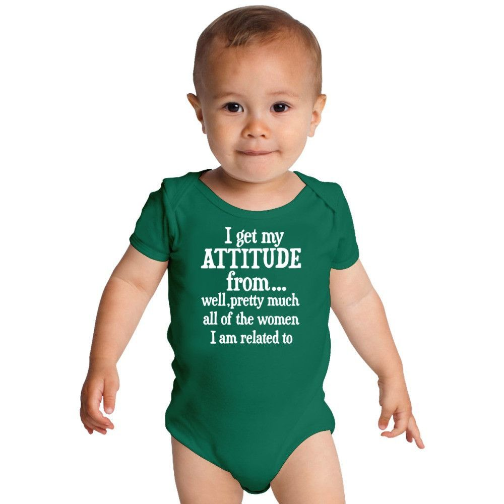 I Get My Attitude From All Women Funny Baby Onesies
