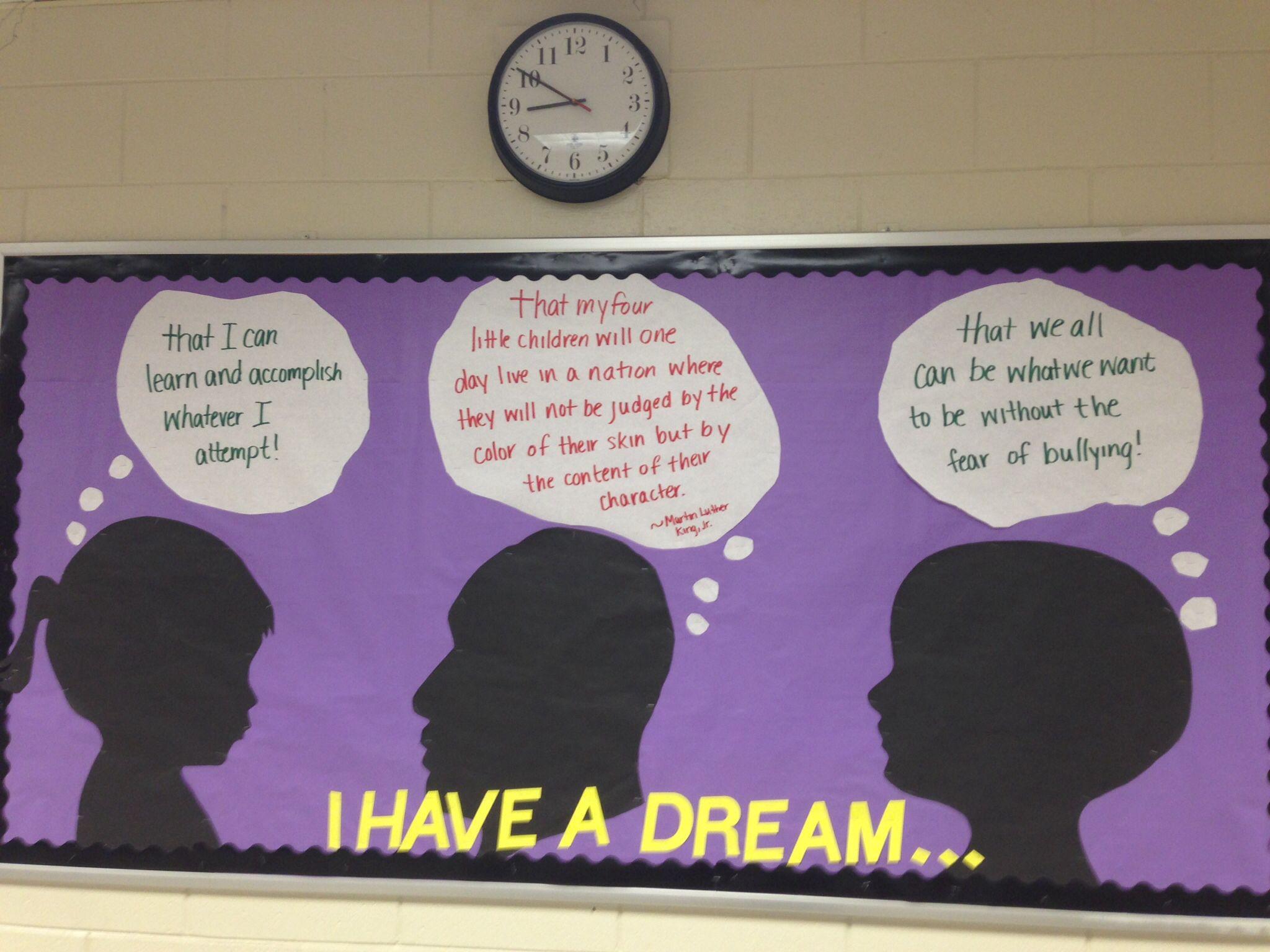Martin Luther King, Jr. Dream bulletin board   Teacher ...