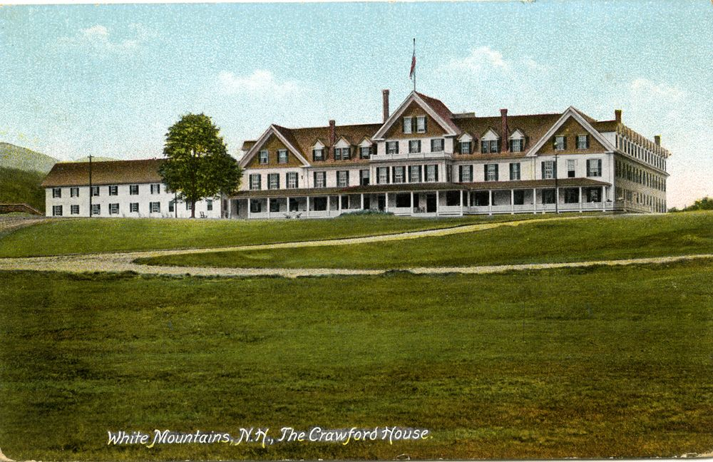 The Crawford House Hotel White Mountains, NH Built in