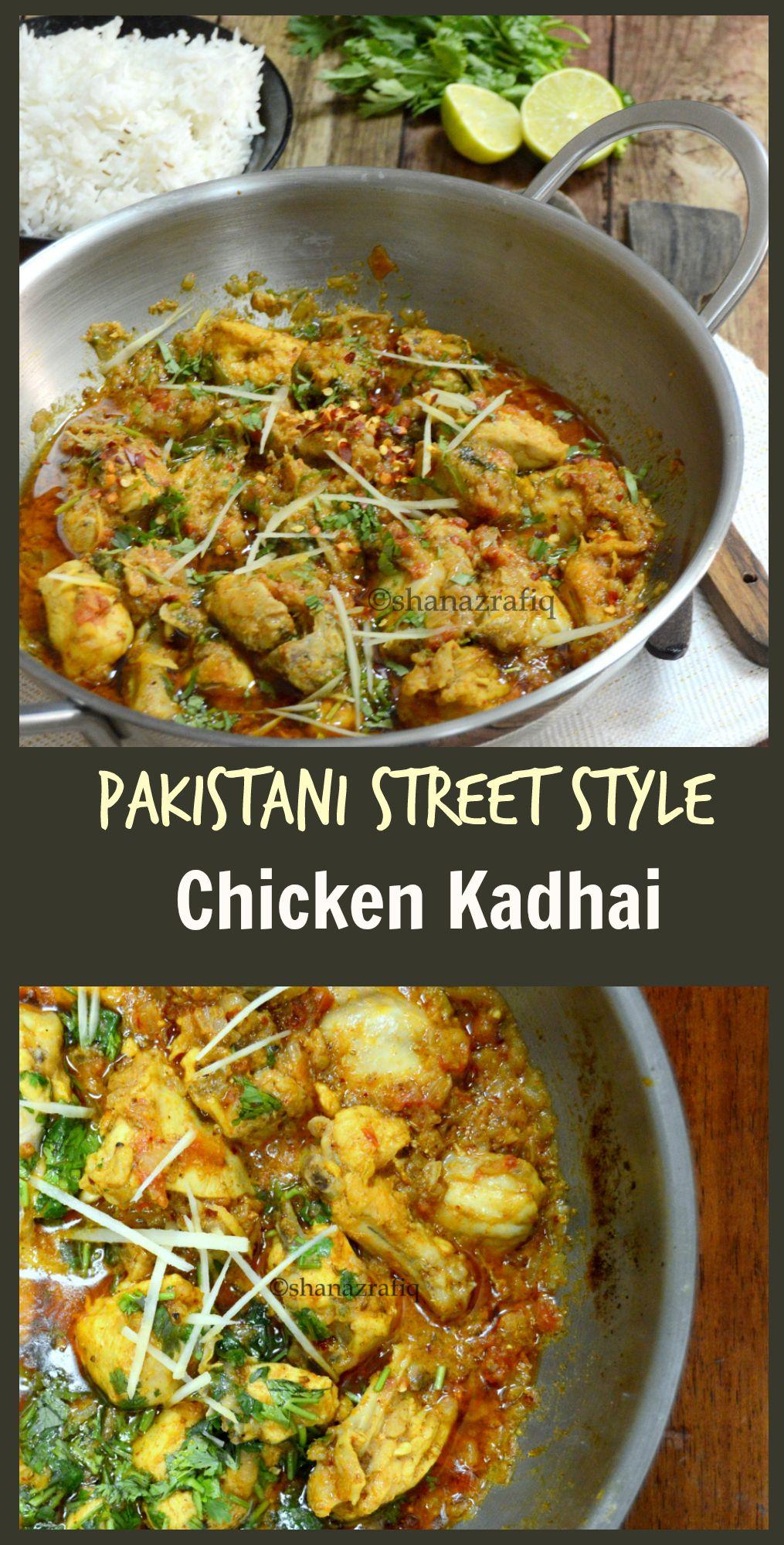 Pakistani Street Style Chicken Kadai Indian Food Recipes Pakistani Dishes Pakistan Food