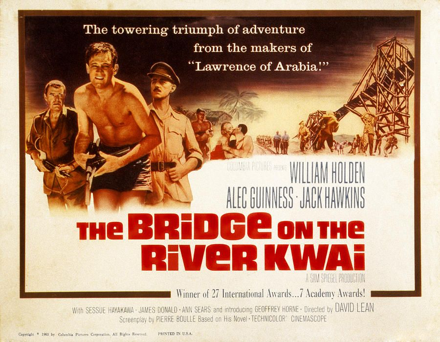The Bridge On The River Kwai Jack By Everett David Lean Films David Lean Lawrence Of Arabia