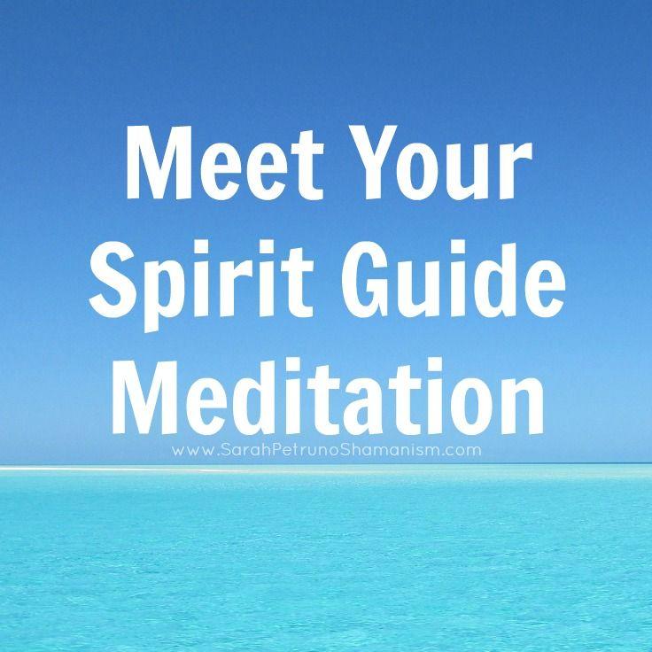 how to meet spirit guides meditation