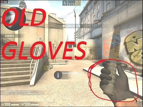 CS:GO Old Glove Mod (only usable on sv_pure 0 servers