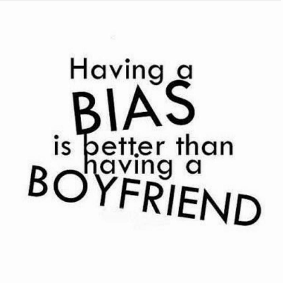 Having A Bias Is Better Than Having A Boyfriend Agree Source Instagram Havinh A Bias Is Better Than Havi Kpop Quotes Bts Lyrics Quotes Bts Quotes