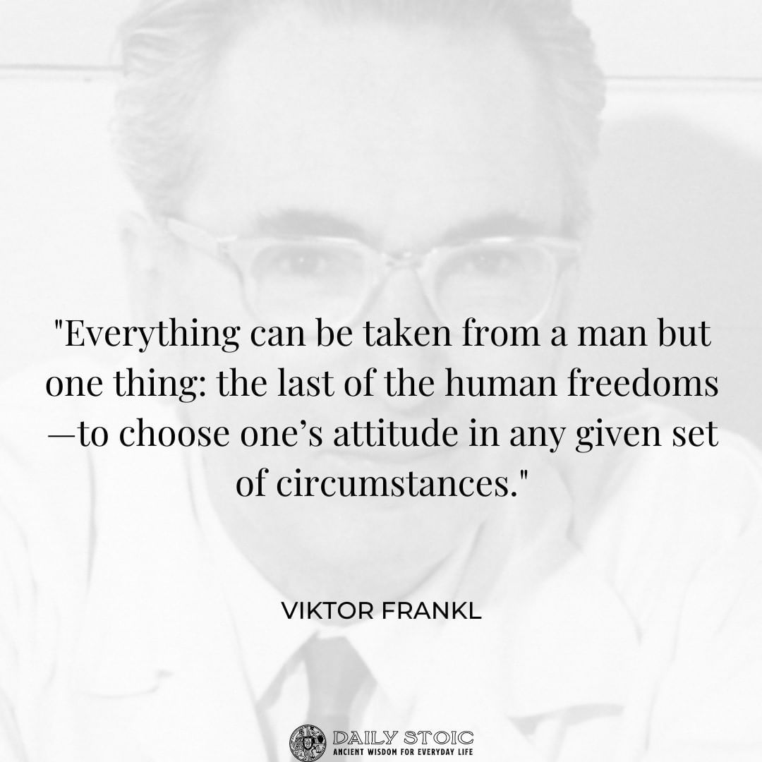 Man S Search For Meaning In 2021 Viktor Frankl Quotes Stoic Man S Search For Meaning