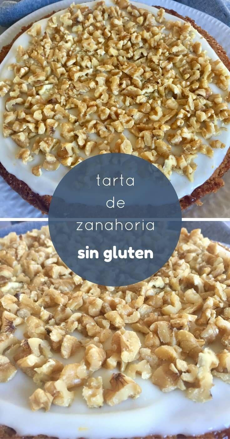 Tarta De Zanahoria Sin Gluten Manualidades Sin Gluten Receta Tarta De Zanahoria Sin Gluten Comida Sin Tacc