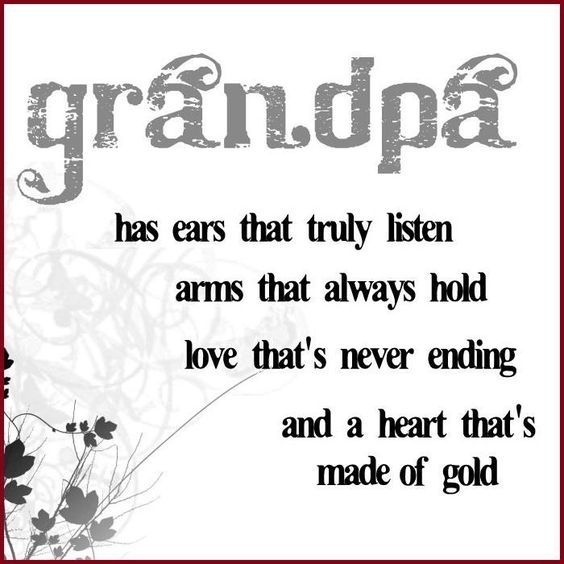 Grandpa Quotes | So True... | Grandparents   Sayings And Stuff