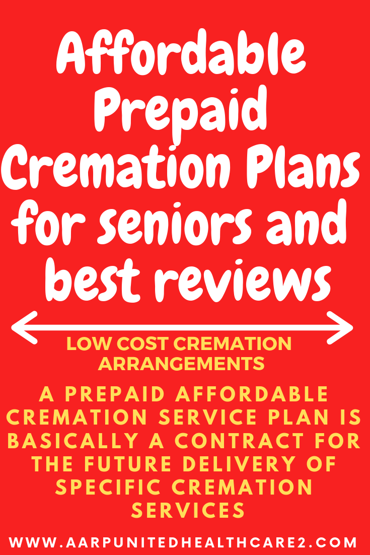 Affordable Prepaidcremation Plans For Seniors And Best Reviews
