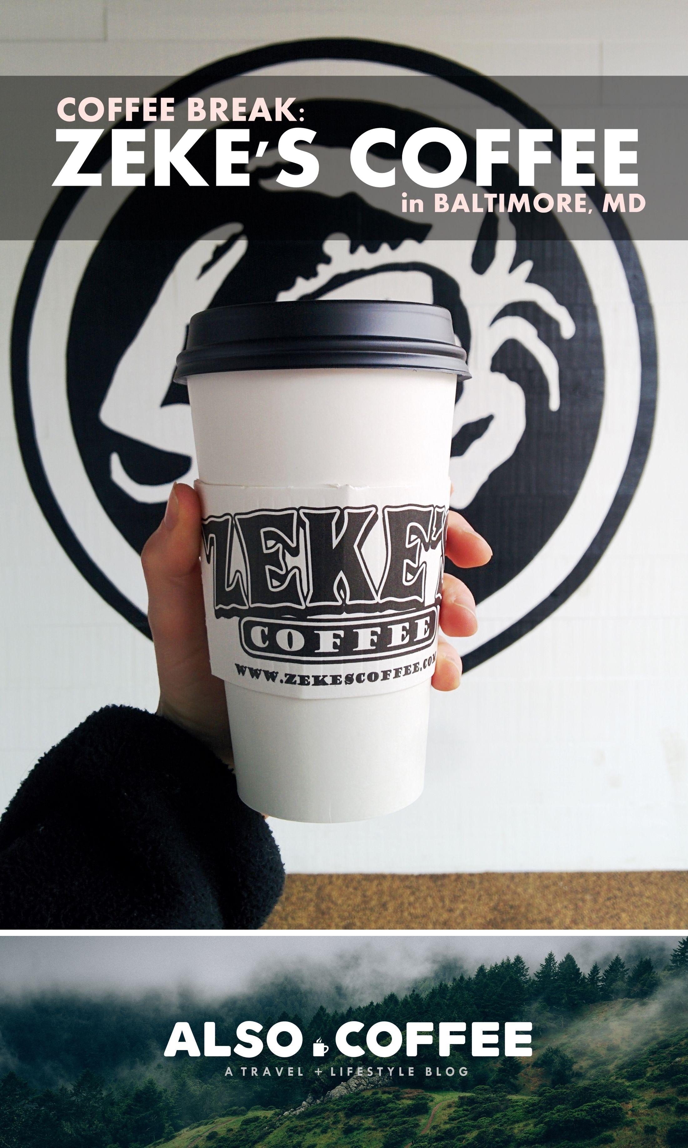 Coffee Break Zeke S Coffee In Baltimore Md Also Coffee Coffee Blog Coffee Break Coffee Type