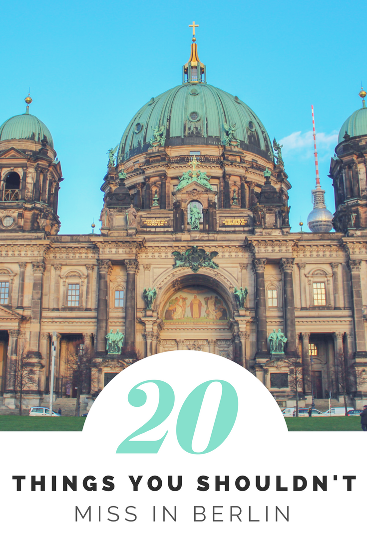 20 Things You Shouldn't Miss in Berlin