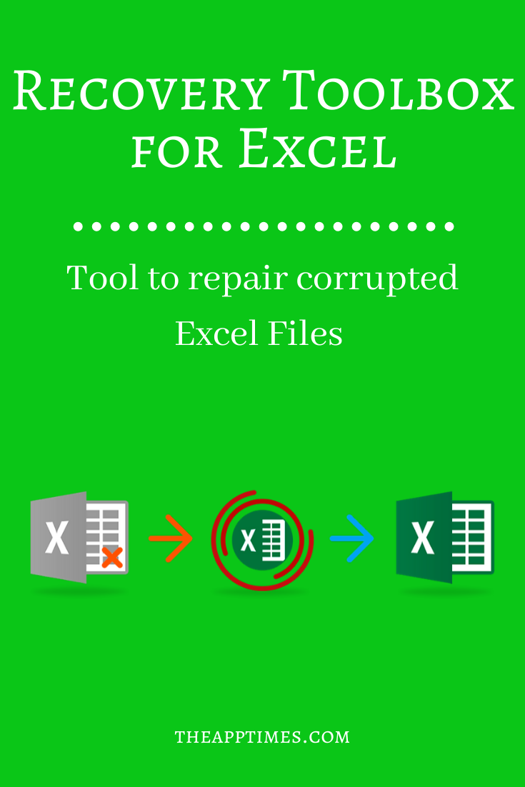 Repair Corrupted Excel Files With Recovery Toolbox For Excel
