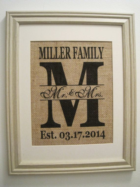 Burlap MonogramBurlap Art Burlap Wedding Gift by SunBeamSigns, $21.00  Ash - except I would DIY this by using the circuit with vinyl on the glass of the frame with burlap fabric where the photo would go, ya know?