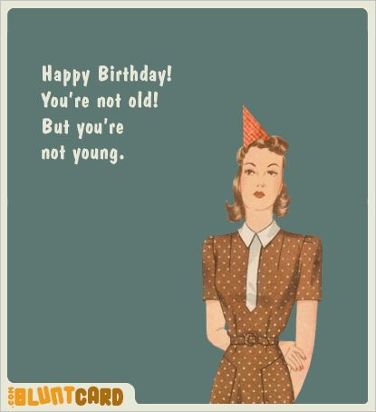 Bluntcard Birthday Pinterest Birthday Birthdays And