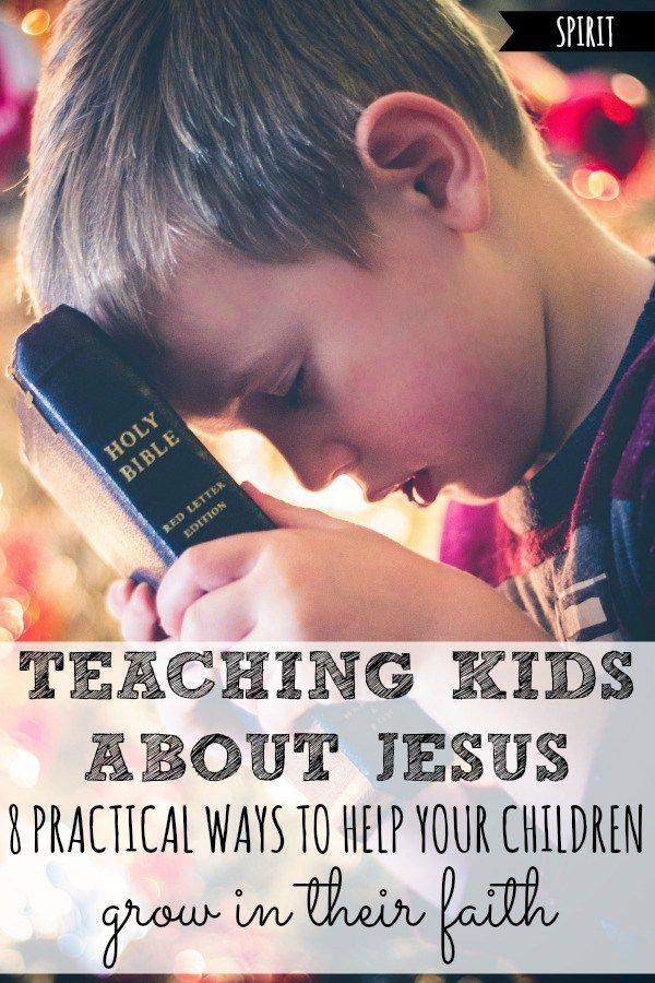 Teaching Kids About Jesus | 8 Practical Ways to Help Your Children Learn
