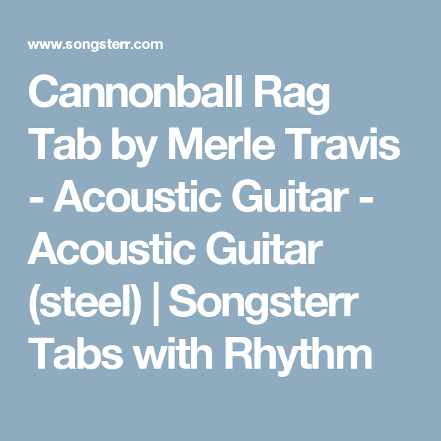 Cannonball Rag Tab By Merle Travis Acoustic Guitar Acoustic