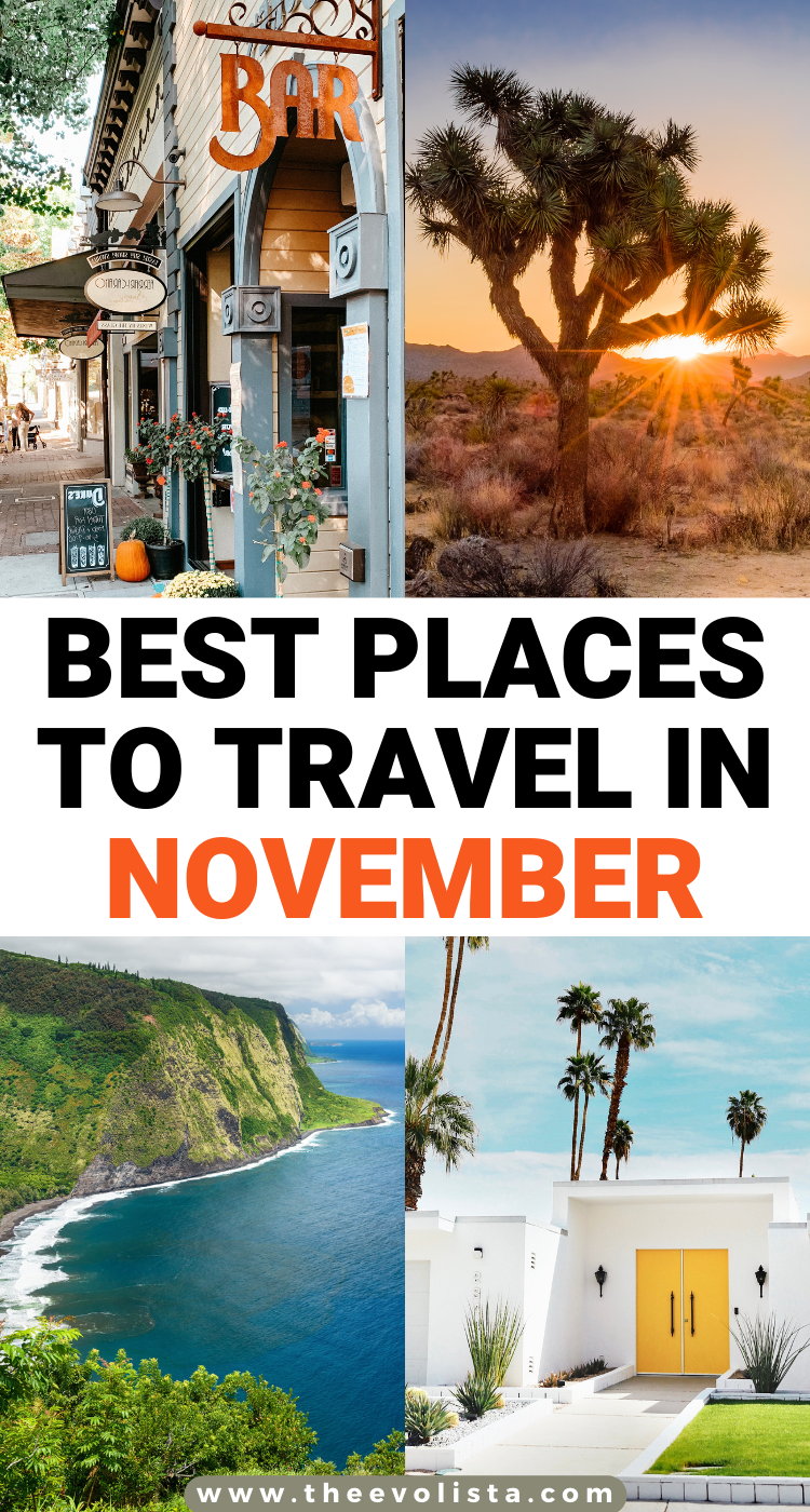 Best Places To Travel In November The Evolista Best Places To Travel Places To Travel Fall Travel