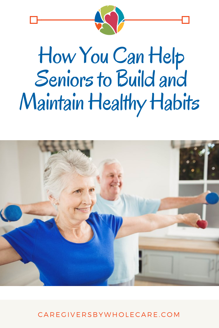 Caregivers Can Help Seniors Learn Healthy Habits To Maintain Their Health With Proper Nutrition Exercise And