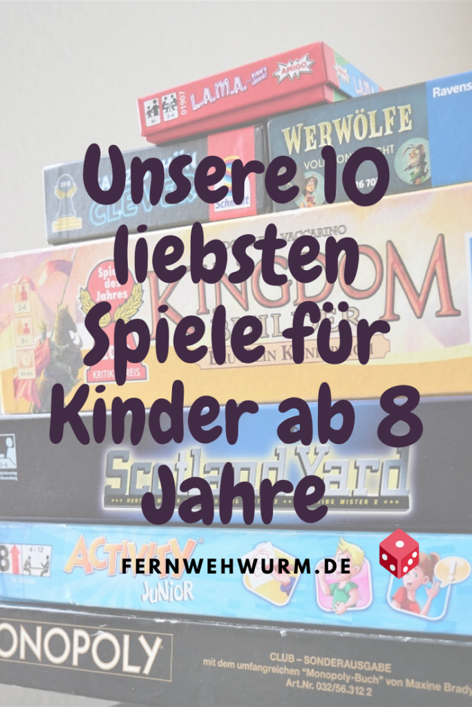 Unsere 10 Liebsten Spiele Fur Kinder Ab 8 Jahre Fernwehwurm De Kids Berlin Travel In 2020 Spiele Fur Kinder Berlin Tipps Kinder