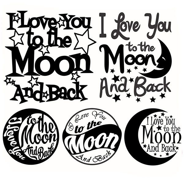 I Love You To The Moon And Back Svg Cuttable Designs To The Moon And Back Tattoo Cricut Silhouette Cameo