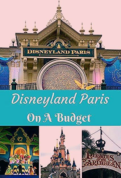Photo of Disneyland Paris On A Budget