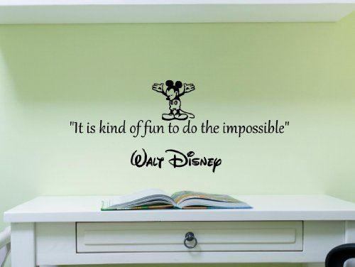 Disney Wall Decor its kind of fun to do the impossible -walt disney wall art