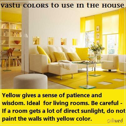 Living Room Colors Vastu Cheap Furniture Sets For To Use In The House Yellow It Gives A Sense Of Patience And Wisdom Ideal Color Rooms If Gets Direct Sunlight