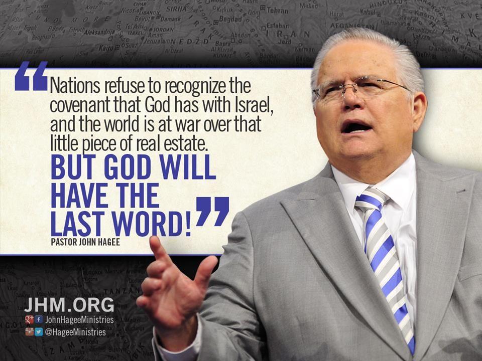 Resultado de imagen para john hagee quotes Israel