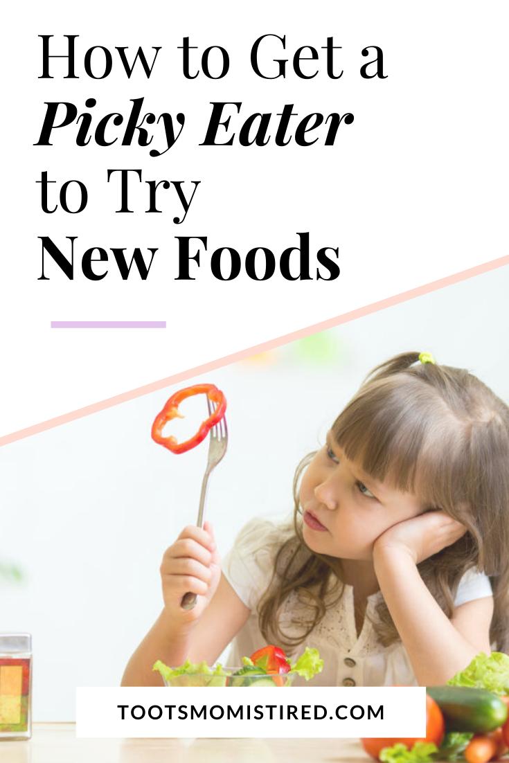 da622979aa96da57385635d05de38d87 - How To Get My Picky Eater To Try New Foods