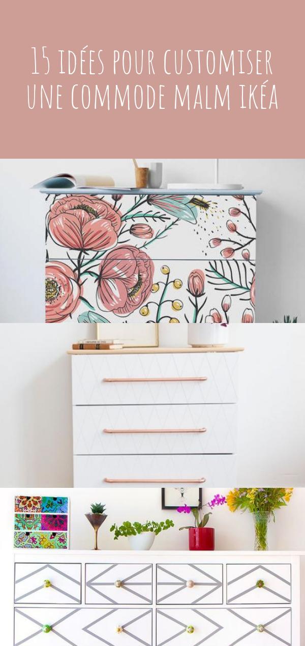 Grand Ikea Hack : 15 Idées Pour Customiser La Commode MALM, Modèle Phare Du Géant  Suédois Ikéa ! #déco #meuble #ikea #ikeahack #customisation #DIY