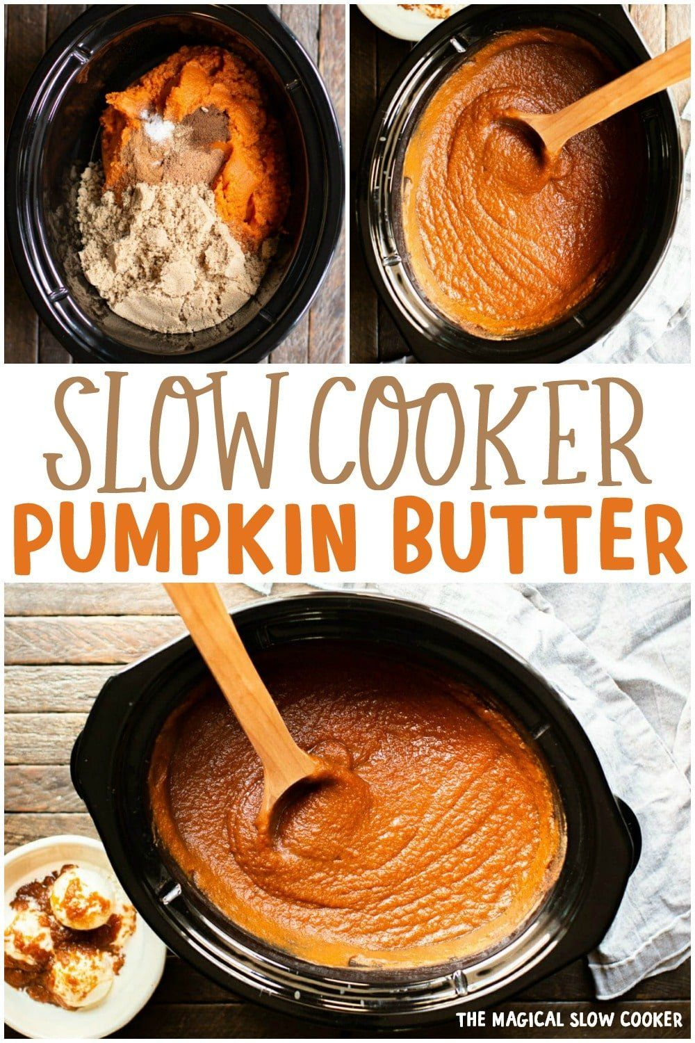Slow Cooker Pumpkin Butter Slow Cooker Pumpkin Butter is perfectly spiced and sweetened. Wonderful on toast and ice cream. - The Magical Slow Cooker