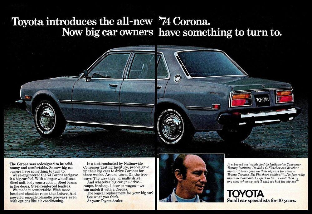1974 Toyota Corona Vintage Print Ad Big Car Replacement Double Page 1970s Toyota Corona Toyota Classic Cars