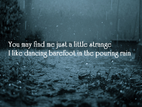 Dancing In The Rain Quotes Google Search Wisdom Love Quotes