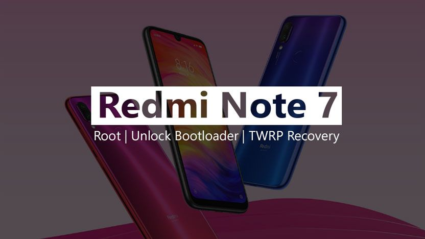 How To Root Redmi Note 7. Unlock Bootloader And Install TWRP Recovery   Root. Note 7. Notes