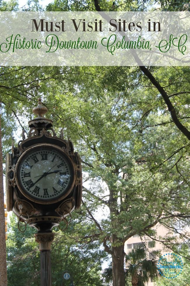 Planning a visit to Historic Downtown Columbia, SC? Here are some sites you won't want to miss!