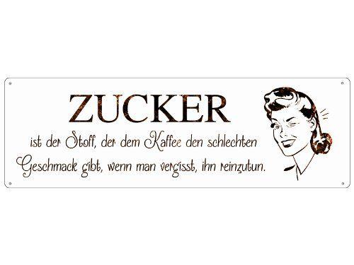 METALLSCHILD Blechschild Dekoschild ZUCKER Wandschild Spruch Küche ...