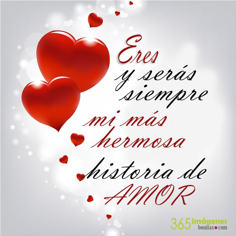Eres Mi Más Hermosa Historia 3 Frases Bonitas De Amor