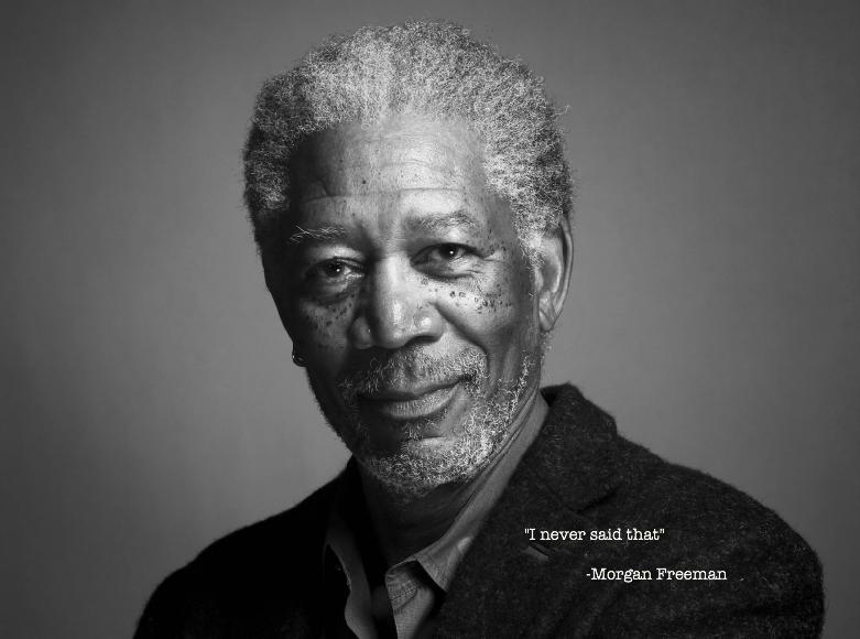 Post 13398 I Never Said That Morgan Freem Ar2z Png 781 580 Morgan Freeman Actors Freeman